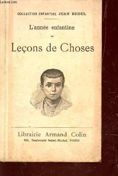 L'ANNEE ENFANTINE DE LECONS DE CHOSES / COLLECTION ENFANTINE JEAN BEDEL