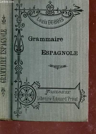GRAMMAIRE ESPAGNOLE.