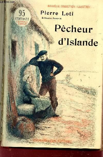 PECHEUR D'ISLANDE - NOUVELLE COLLECTION ILLUSTREE.