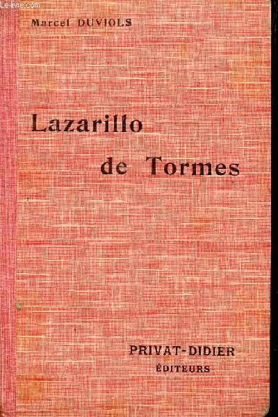 LAZARILLO DE TORMES - Y DE SUS FORTUNAS Y ADVERSIDADES / COLLECTION PRIVAT - CLASSIQUES ESPAGNOLS /  NOUVELLE EDITION.