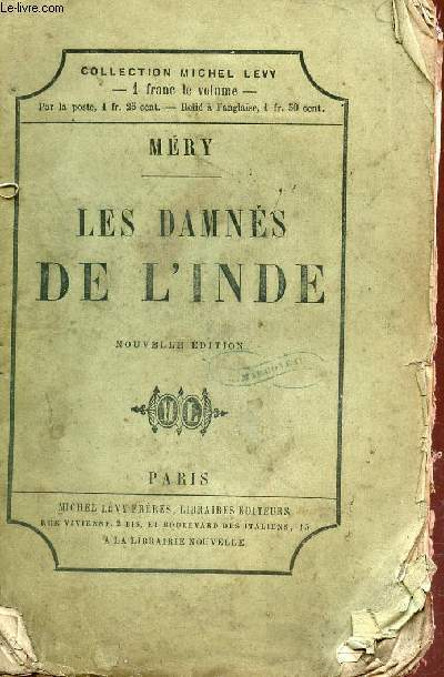 LES DAMNES DE L'INDE / COLLECTION MICHEL LEVY.