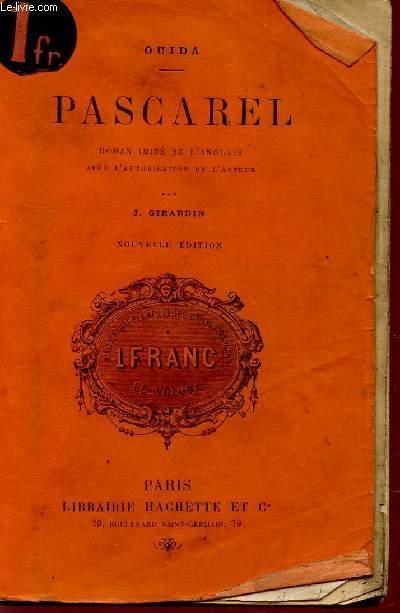 PASCAREL - ROMAN IMITE DE L'ANGLAIS / NOUVELLE EDITION.