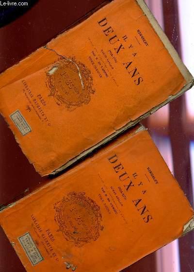 IL Y A DEUX ANS (1854-1856) - EN 2 VOLUMES / ROMAN ANGLAIS