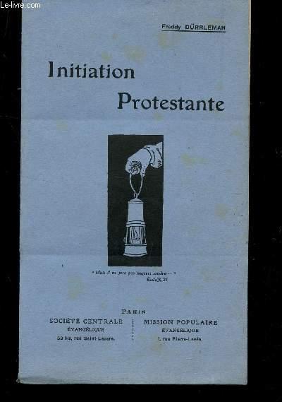 INITIATION PROTESTANTE.