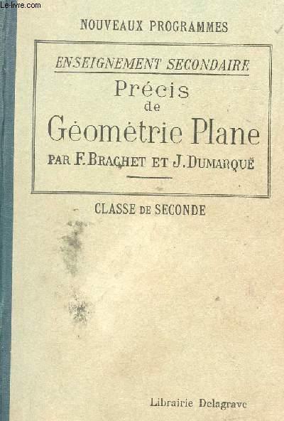 PRECIS DE GEOMETRIE PLANE - 559 EXERCICES ET PROBLEMES  - CLASSE DE SECONDE / NOUVEAUX PROGRAMMES - ENSEIGNEMENT SECONDAIRE.