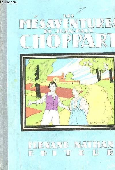 LES MESAVENTURES DE JEAN-PAUL CHOPPART.
