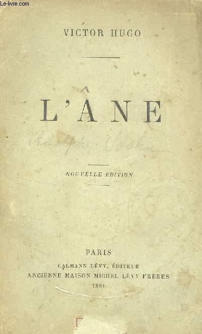 L'ANE / NOUVELLE EDITION.