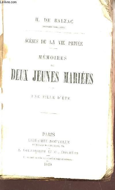 MEMOIRES DE DEUX JEUNES MARIEES - UNE FILLE D'EVE / SCENES DE LA VIE PRIVEE / COLLECTION