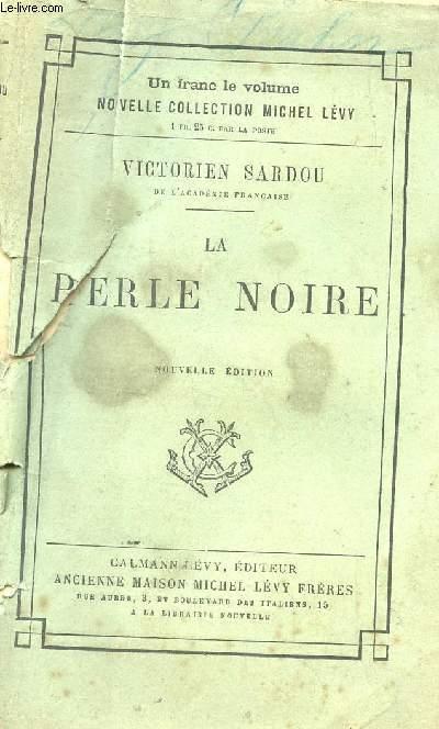 LA PERLE NOIRE -  NOUVELLE COLLECTION MICHEL LEVY.