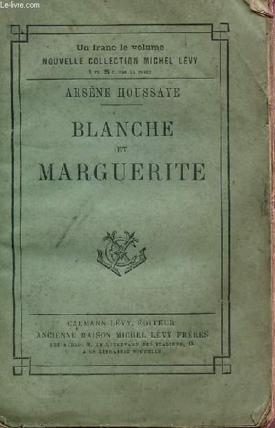 BLANCHE ET MARGUERITE / COLLECTION MICHEL LEVY.