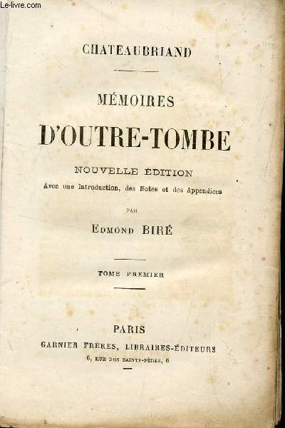 MEMOIRES D'OUTRE-TOMBE - TOME PREMIER.