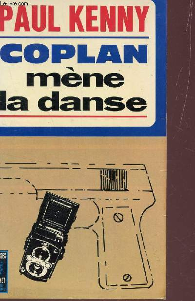 COPLAN MENE LA DANSE- ROMAN D'ESPIONNAGE.