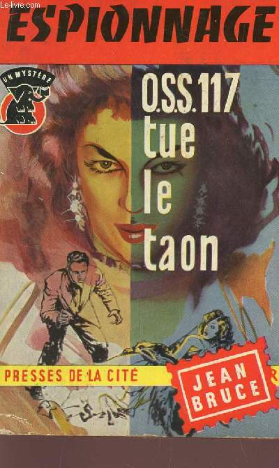 O.S.S 117 TUE LE TAON / COLLECTION MYSTERE.