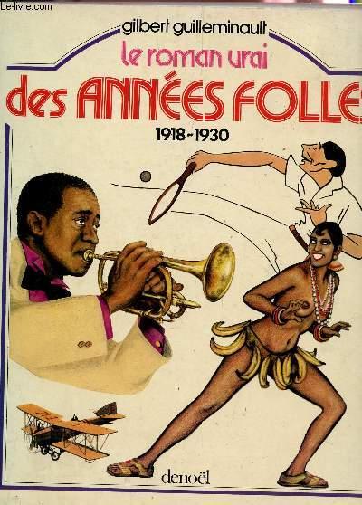 LE ROMAI URAI DES ANNEES FOLLES (19418-1930).