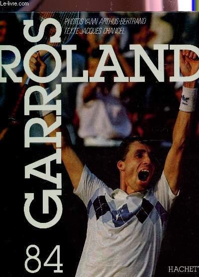 ROLAND GARROS 84.