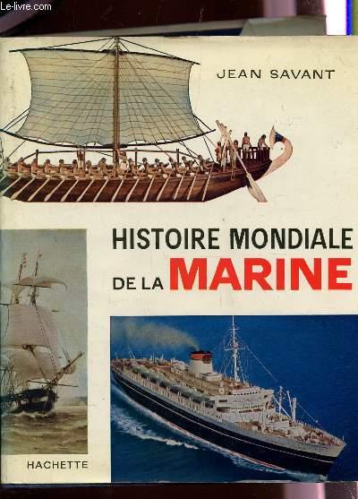 HISTOIRE MONDIALE DE LA MARINE.