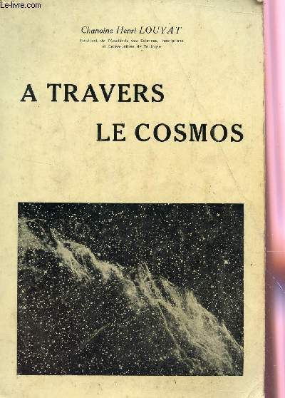A TRAVERS LE COSMOS.