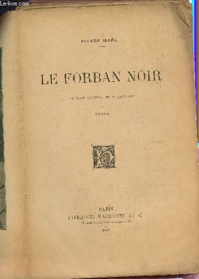 LE FORBAN NOIR.