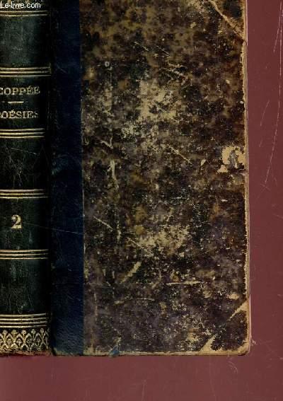 POESIES DE FRANCOIS COPPEE / 1869-1874 / LES HUMBLES - ECRIT PENDANT LE SIEGE - PLUS DE SANG - PROMENADES ET INTERIEURS - LE CAHIER ROUGE / TOME 2.