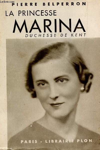 LA PRINCESSE MARINA, DUCHESSE DE KENT.