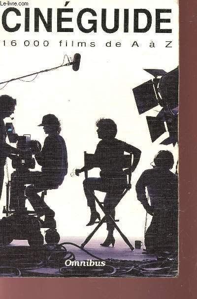 CINEGUIDE - 16000 FILMS DE A à Z.