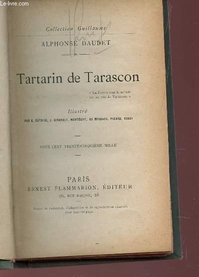 TARTARIN DE TARASCON / COLLECTION GUILLAUME.