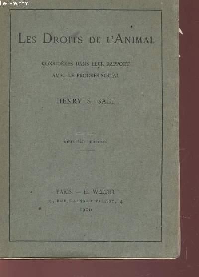 LES DROITS DE L'ANIMAL - CONSIDERES DANS ERU RAPPORT AVEC LE PROGRES SOCIAL /