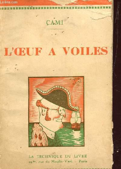 L'OEUF A VOILES OU LA VERITABLE DECOUVERTE DE L'AMERIQUE / COLLECTION