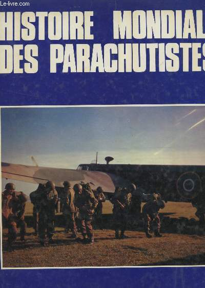 HISTOIRE MONDIALE DES PARACHUTISTES + JOURNAL