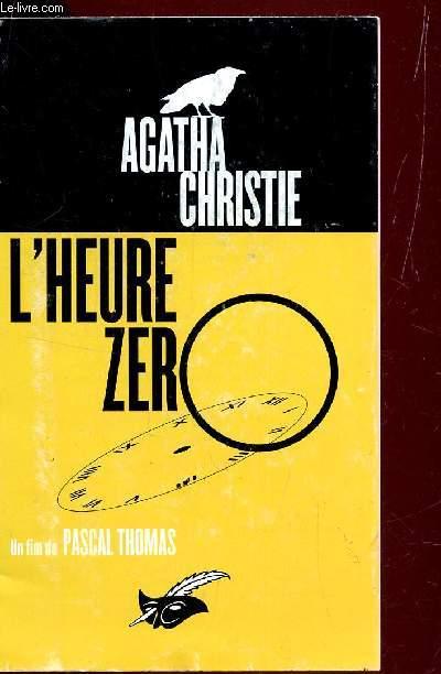 L'HEURE ZERO - UN FILM DE PASCAL THOMAS  - FASCICULE DE PRESENTATION - SORTI AU CINEMA 31 OCTOBRE 2007.