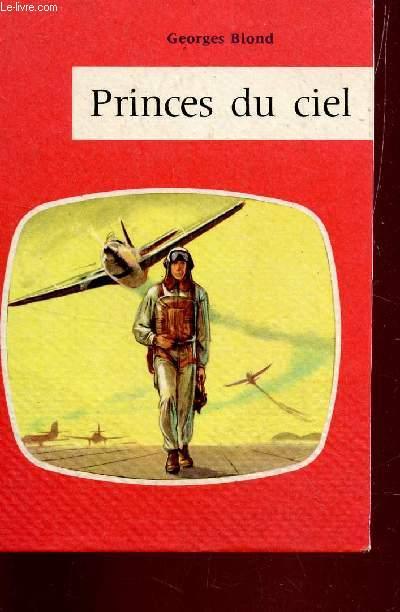 PRINCES DU CIEL. / ADAPTATION POUR LA JEUNEES.