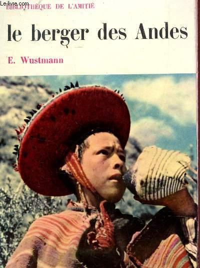 LE BERGER DES ANDES.