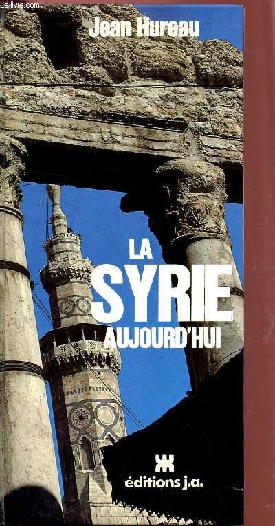 LA SYRIE AUJOURD'HUI.