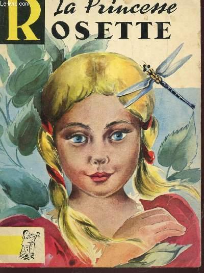 LA PRINCESSE ROSETTE / CONTES DU GAI PIERROT N° 50.