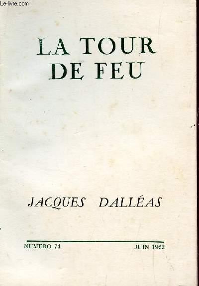 LA TOUR DE FEU - NUMERO 74 - JUIN 1962.