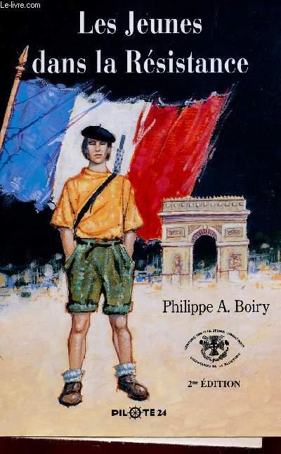 LES JEUNES DANS LA RESISTANTE / 2e EDITION.