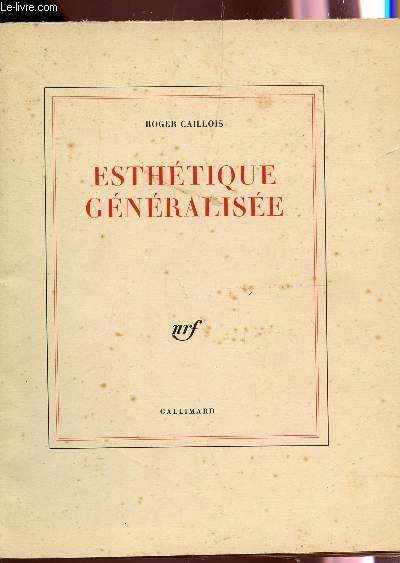 ESTHETIQUE GENERALISEE / PREMIERE EDITION.