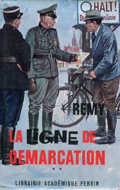 LA LIGNE DE DEMARCATION - TOME 2.