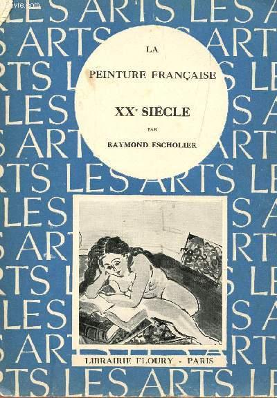 LA PEINTURE FRANCAISE  -XXe SIECLE.