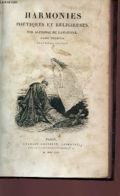HARMONIES POETIQUES ET RELIGIEUSES  - TOME PREMIER / QUATRIEME EDITION.