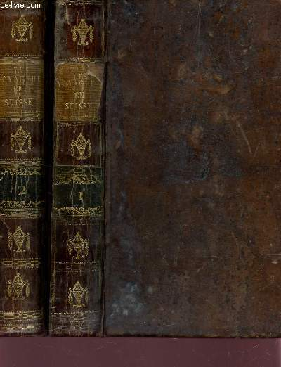 LES VOYAGEURS EN SUISSE - EN 2 VOLUMES / TOME PREMIER + TOME SECOND.