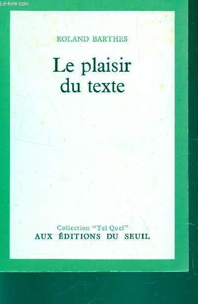 LE PLAISIR DU TEXTE / COLLECTION