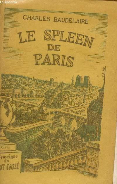 LE SPLEEN DE PARIS.