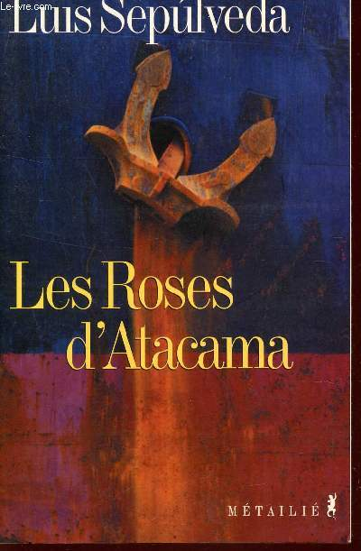LES ROSES D'ATACAMA.