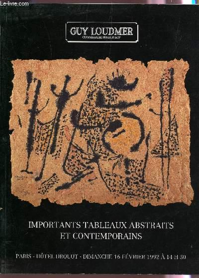 IMPORTANTS TABLEAUX ABSTRAITS ET CONTEMPORAINS - VENTE AUX ENCHERES LE 16 FEVRIER 1992 A DROUOT.