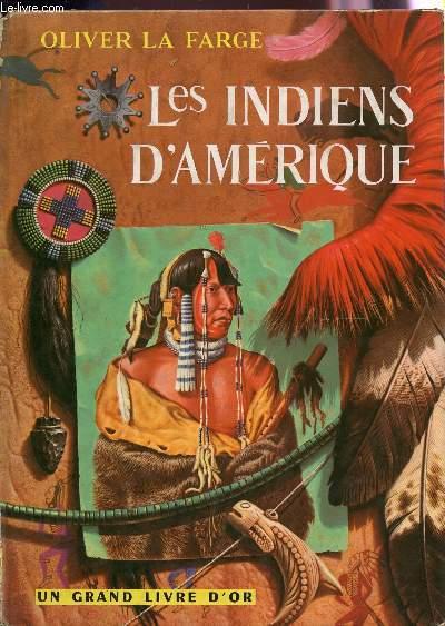 LES INDIENS D'AMERIQUE.