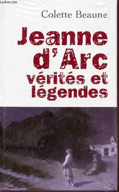 JEANNE D'ARC, VÉRITES ET LÉGENDES.