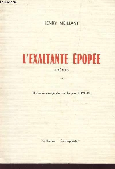 L'EXALTANTE EPOPEE - FRESQUE POETIQUE DE L'AVENTURE HUMAINE / COLLECTION