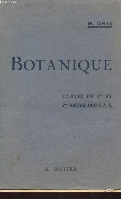 BOTANIQUE - CLASSE DE 4e ET 2e ANNEE DES EPS.