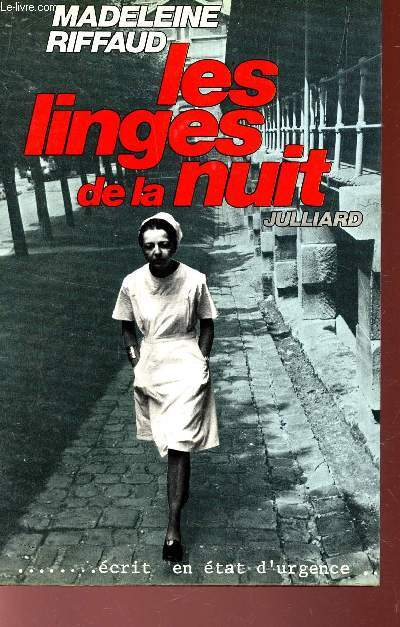 LES LINGES DE LA NUIT -... ECRIT EN ETAT D'URGENCE.